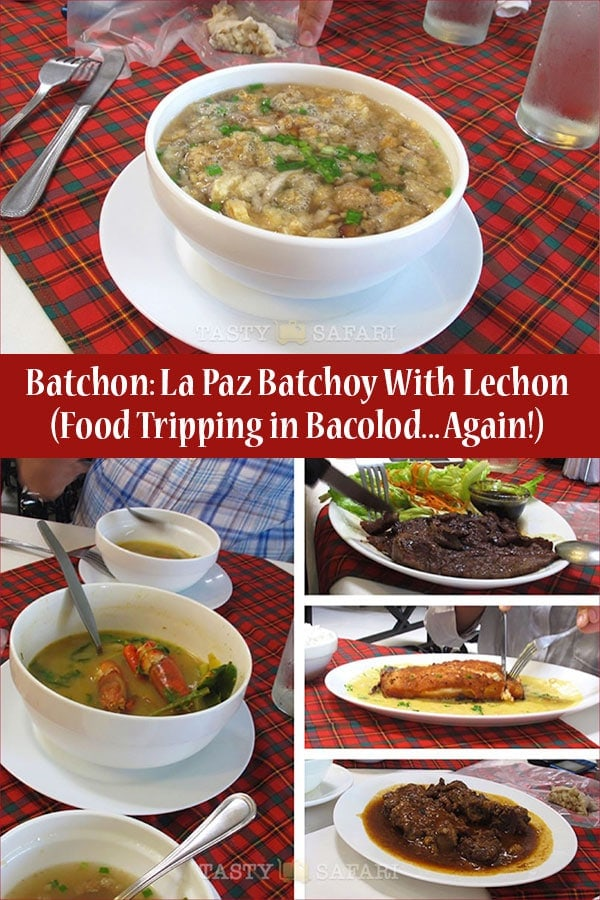 Batchon (La Paz Batchoy with Lechon) and other food stories from Bacolod