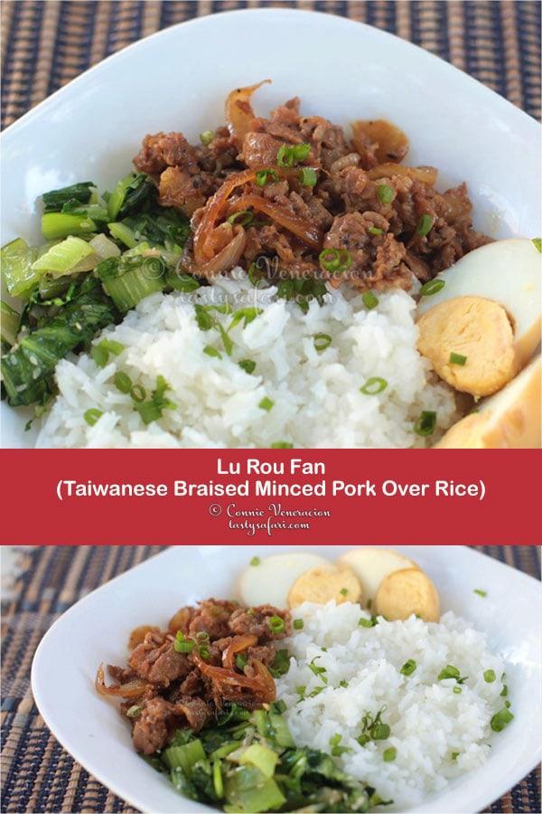 Lu Rou Fan (Taiwanese Braised Minced Pork Over Rice)