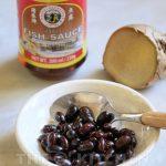 fermented black beans (tausi), fish sauce (patis) and ginger (luya)
